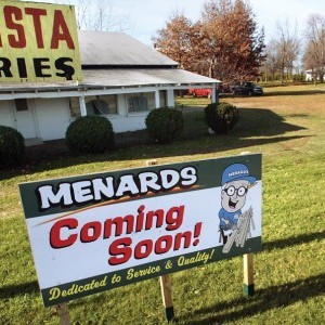 A Coming Soon sign has been at the new Menards site since 2007.